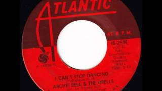Watch Archie Bell  The Drells I Cant Stop Dancing video