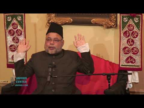 4th Shaban 2018   Maulana Sadiq Hasan Wiladat of Huzrat Abbas AS