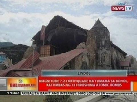 BT: Magnitude 7.2 earthquake na tumama sa Bohol, katumbas ng 32 Hiroshima atomic bombs