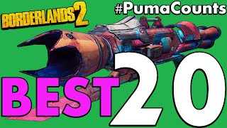 Top 20 Best Guns and Weapons in Borderlands 2 #PumaCounts