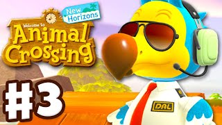 Visiting Two Islands! Dodo Airlines! - Animal Crossing: New Horizons - Gameplay Walkthrough Part 3