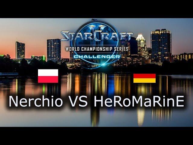 Nerchio VS HeRoMaRinE - Ro8 - ZvT - EU Qualifiers WCS Austin 2018 - polski komentarz