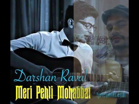 Meri Pehli Mohabbat By Darshan Raval (guitar Cover & Chords) video