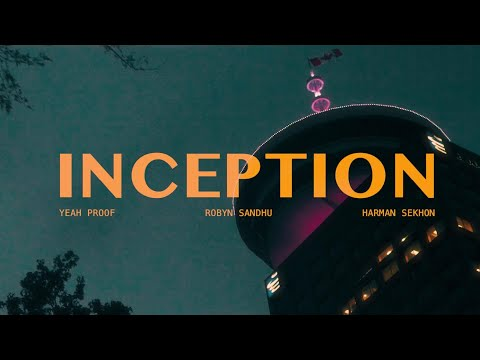 INCEPTION | ROBYN SANDHU (OFFICIAL VIDEO ) YEAH PROOF | HARMAN SEKHON | Latest Punjabi Songs 2020 |