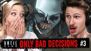 Scared People Make Only Bad Decisions In Until Dawn | Part 3