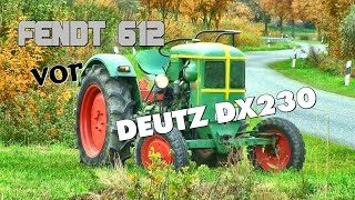 ►Fendt 612 vor Deutz DX 230◄ Incredible Oldtimer - Jesendorf 2016 by Team Fedtke