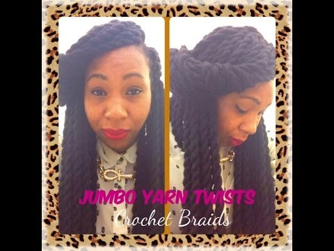 Crochet Twist Braids Youtube : Jumbo Yarn Twists ~ Crochet Braids - YouTube