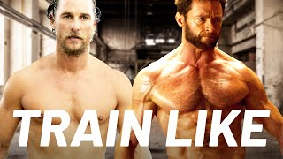 Hugh Jackman & Matthew McConaughey's Workout Explained | Train Like a Celebrity | Men's Health