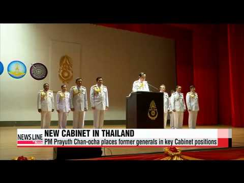 Thailand′s PM Prayuth places ex-generals in key Cabinet positions   태국 ′쿠데타 총리′