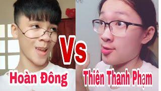 #tiktok ĐẠI CHIẾN TIKTOK Hoàn Đông Vs Thiên Thanh Phạm _ Ai lầy hơn ai ?