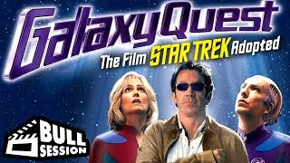 Galaxy Quest | Movie Review  - Bull Session
