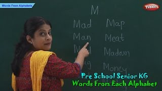 Words From Each Alphabet | Alphabets & Words | Words & Spellings | Pre School Senior KG