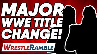 HUGE WWE TITLE CHANGE! WWE Raw Aug. 19, 2019 Review | WrestleTalk's WrestleRamble
