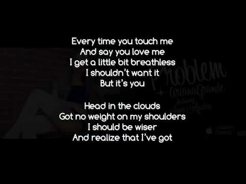 Ariana Grande - Problem ft. Iggy Azalea & J' Balvin