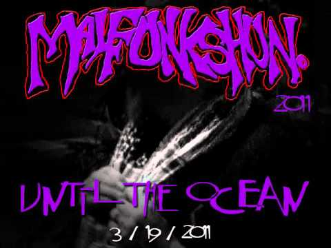 Malfunkshun - Until The Ocean
