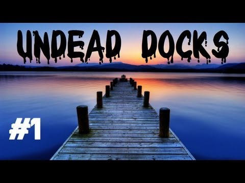 Custom Zombies - Undead Docks: A HUGE Map and WTF Is With C3P0??? (Part 1)