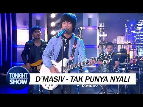 download lagu D`masiv - Tak Punya Nyali gratis