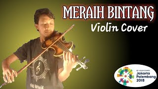 Meraih Bintang Via Vallen Cover - Violin/Biola Version (Official Theme Song Asian Games 2018)