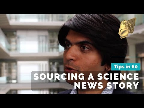 Tips in 60 Seconds... Sourcing a science news story