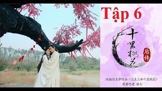 Phim Tam Sinh Tam Thế Thập Lý Đào Hoa Hậu Truyện[FHD][Tập 6] - Phim Truyện Trung Quốc Mới Nhất 2018