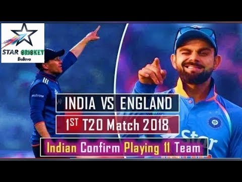 India vs England 1st T20 Match Indian Playing 11 | Ind vs Eng t20 series 2018
