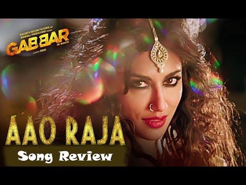 Aao Raja - Song Review | Gabbar Is Back | Chitrangada Singh | New Bollywood Movies News 2015