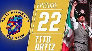 Tito Ortiz: Fighting Chuck Liddell is the only reason I came back | Ariel Helwani's MMA Show