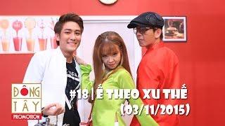 HÀNG XÓM LẮM CHIÊU | TẬP 18 - Ế THEO XU THẾ - FULL HD (03/11/2015)