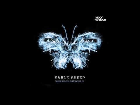 Sable Sheep - Butterflies Drowning (MHR081)