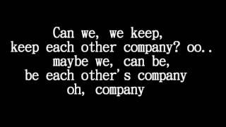 Justin Bieber  - Company lyric