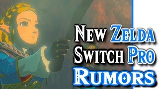 New Zelda Breath of the Wild 2 & Nintendo Switch Pro Rumor