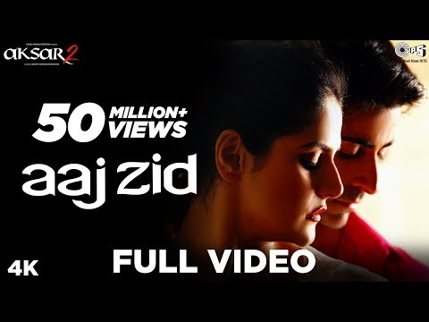 Aaj Zid Full Video - Aksar 2 | Arijit Singh, Mithoon | Zareen Khan, Gautam Rode thumbnail