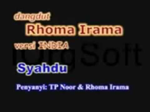Syahdu (versi india) RHOMA IRAMA feat TP NOOR