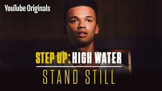 Stand Still | Step Up: High Water (Official Soundtrack)