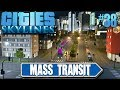 Cities Skylines Mass Transit 38 Brand New Transport Hub mp3