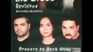 THE BREED-batang araneta