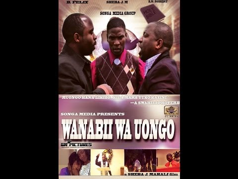 WANABII WA UONGO (a FULL SWAHILI MOVIE BY SONGA MEDIA GROUP)
