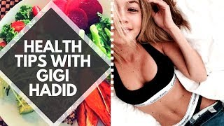 Diet & Fitness Tips from Gigi Hadid!