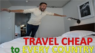 TRAVEL CHEAP TO EVERY COUNTRY