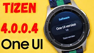 Samsung One UI Tizen 4.0.0.4 Update For Galaxy Watch / Gear S3 / Gear Sport