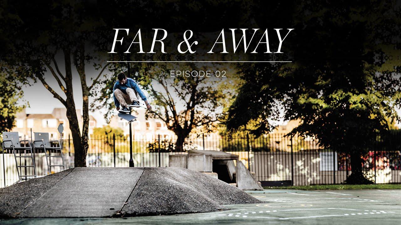 """adidas """"Far & Away"""" Episode 2"""
