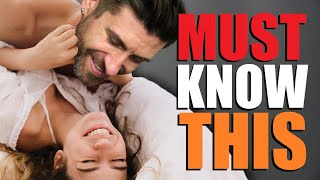 7 Things ALL Men MUST Know About Women!