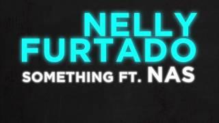 Watch Nelly Furtado Something video