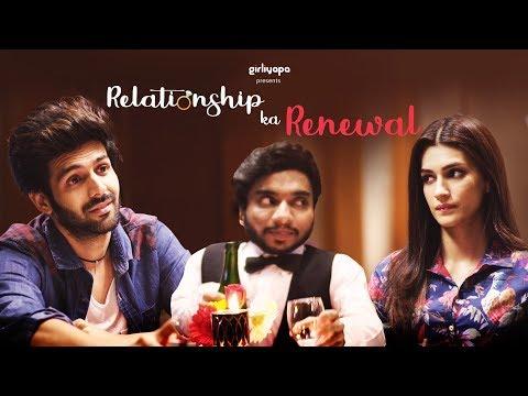 Relationship Ka Renewal feat Kriti Sanon, Kartik Aaryan and Chote Miyan | Girliyapa thumbnail