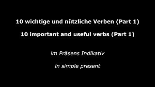 10 Important and Useful Verbs - Part 1 - Verben im Präsens (High Quality Audio)