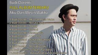 download lagu FULL ALBUM TERBARU  Budi Doremi Aku Dan Mesin Waktu mp3