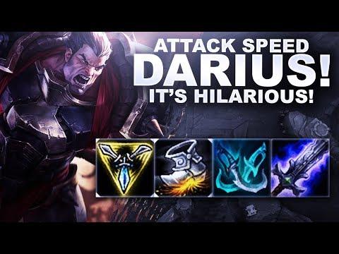 ATTACK SPEED DARIUS! IT'S HILARIOUS! | League of Legends