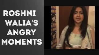 "Roshni walia's ANGRY moments! ""DON'T CALL ME PUMPKIN!"""