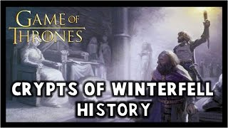Crypts of Winterfell History