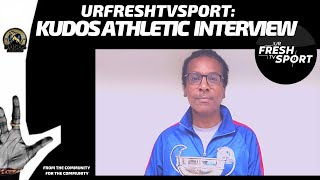 URFRESHTV SPORT: KUDOS INTERVIEW